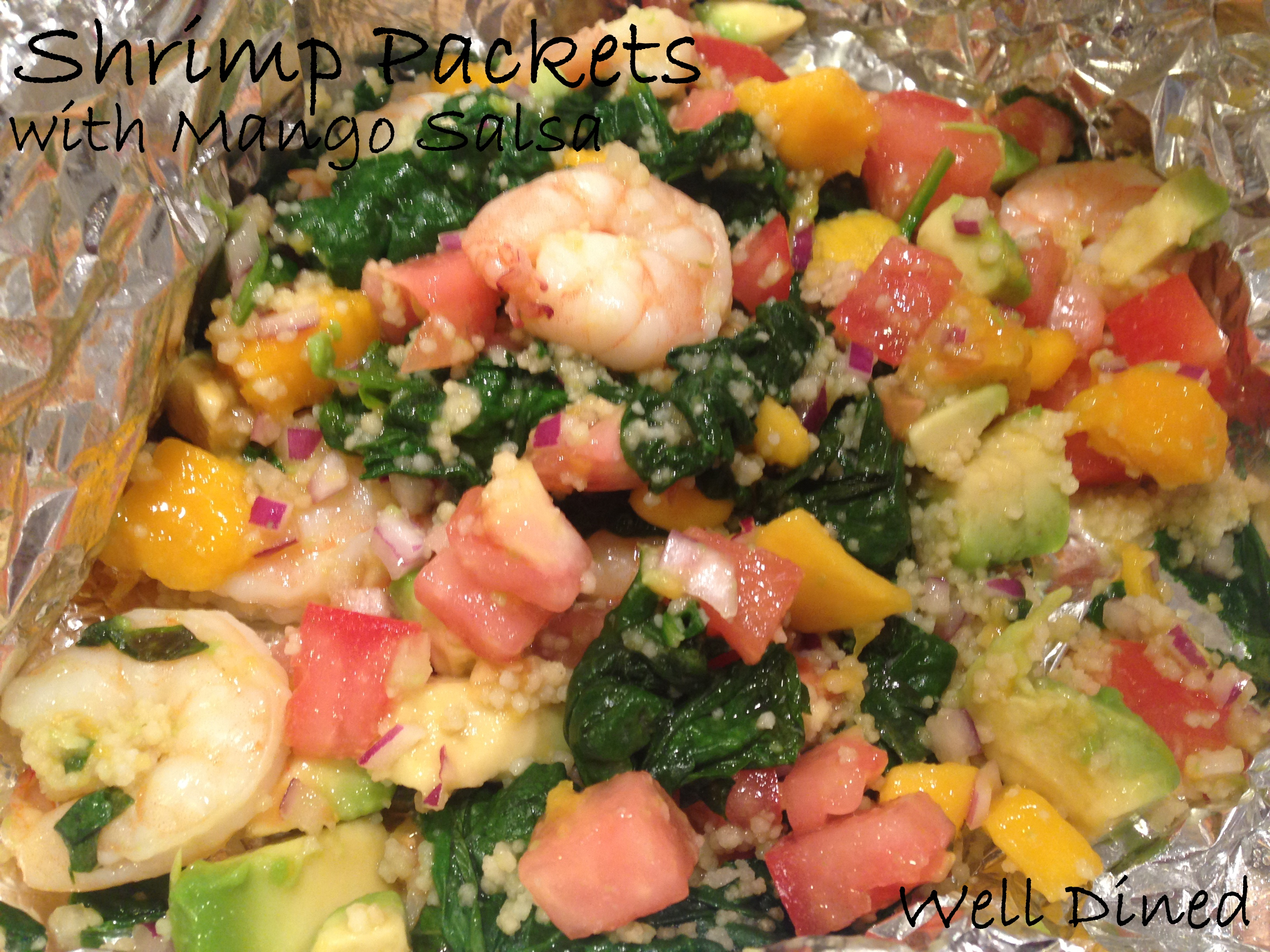 Shrimp Packets With Mango Salsa 171 Well Dined